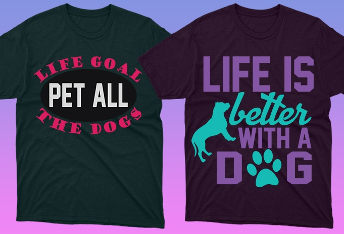 Dog Shirt: 50 Dog Quotes Editable T-shirt Designs Bundle -  $15 - 11 19 1