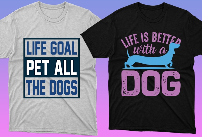 Dog Shirt: 50 Dog Quotes Editable T-shirt Designs Bundle -  $15 - 12 19 1