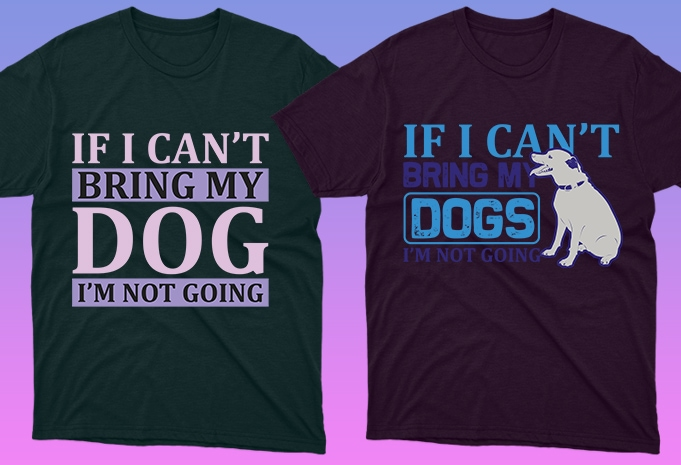 Dog Shirt: 50 Dog Quotes Editable T-shirt Designs Bundle -  $15 - 15 19 1