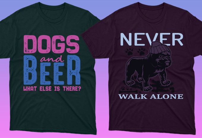 Dog Shirt: 50 Dog Quotes Editable T-shirt Designs Bundle -  $15 - 22 13 1