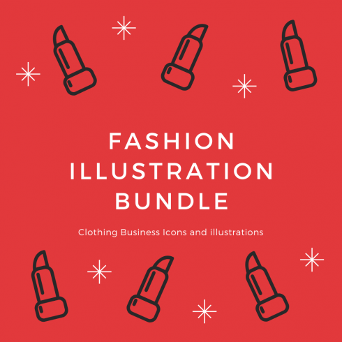 Fashion Illustration Bundle:  Clothing Business Icons and illustrations - Fashion Illustration Bundle 490x490