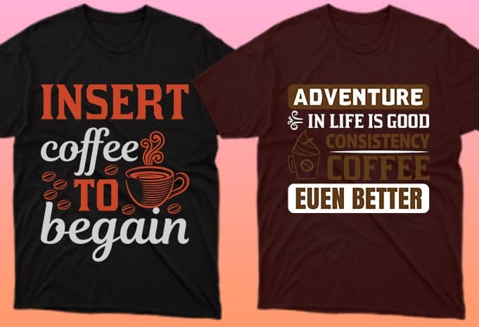 The coffee color of the T-shirts goes well with the coffee lettering.
