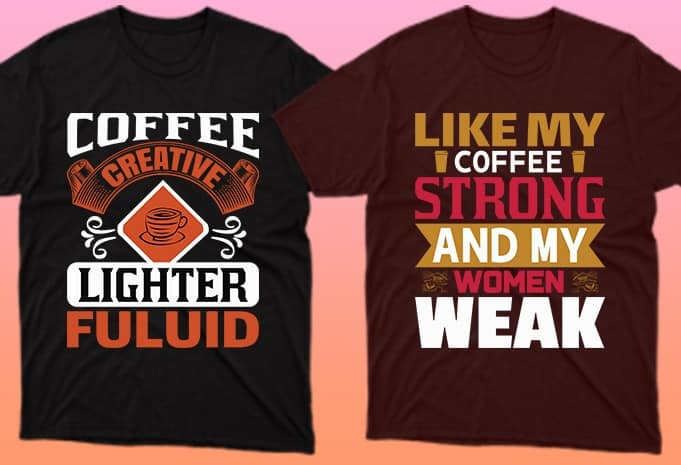 Perfect T-shirts for coffee lovers.