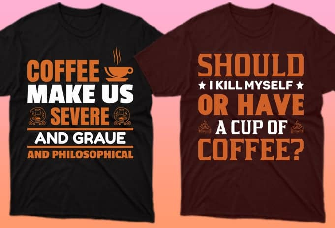 Motivational phrases about coffee on these T-shirts only emphasize their theme.