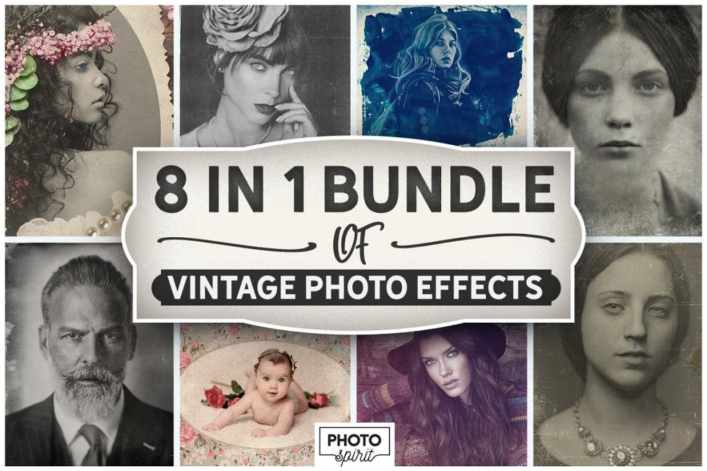 Vintage Photo Effects: 8-IN-1 BUNDLE - bundle of vintage photo effects