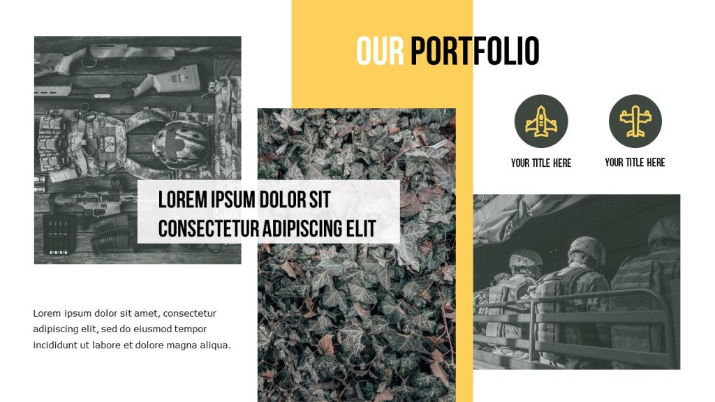 Slide Our Portfolio with three huge photos, and a small text space on the left.