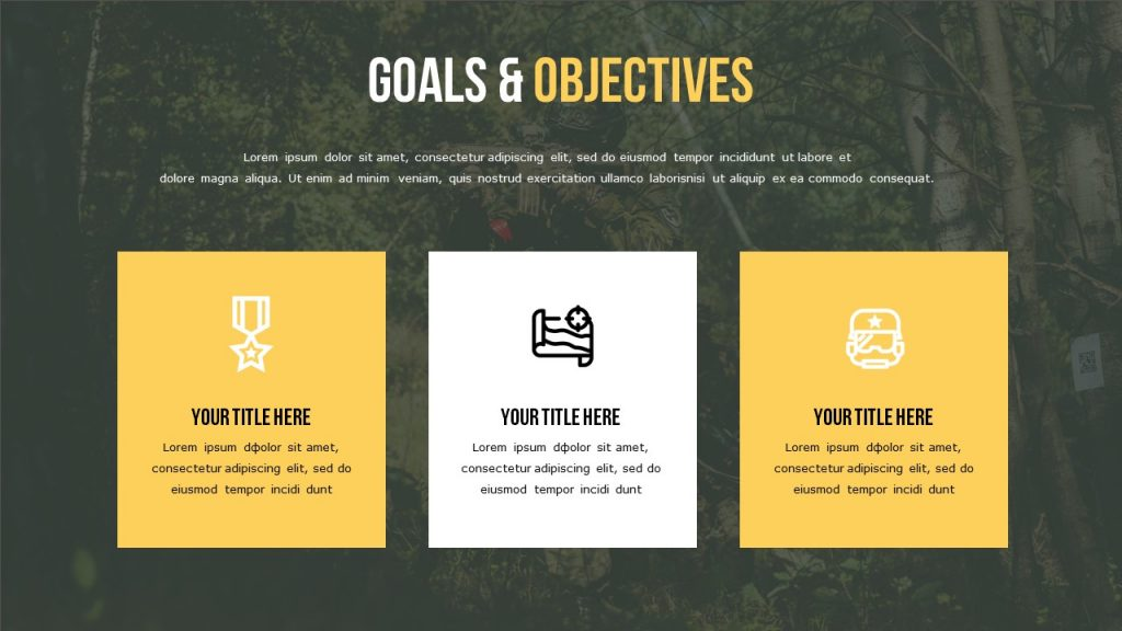 Goals & Objectives slide with military background and three blocks for text.
