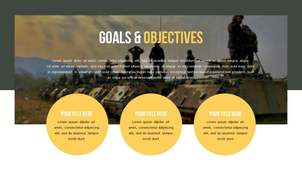 Goals & Objectives slide on military background with three round text blocks.