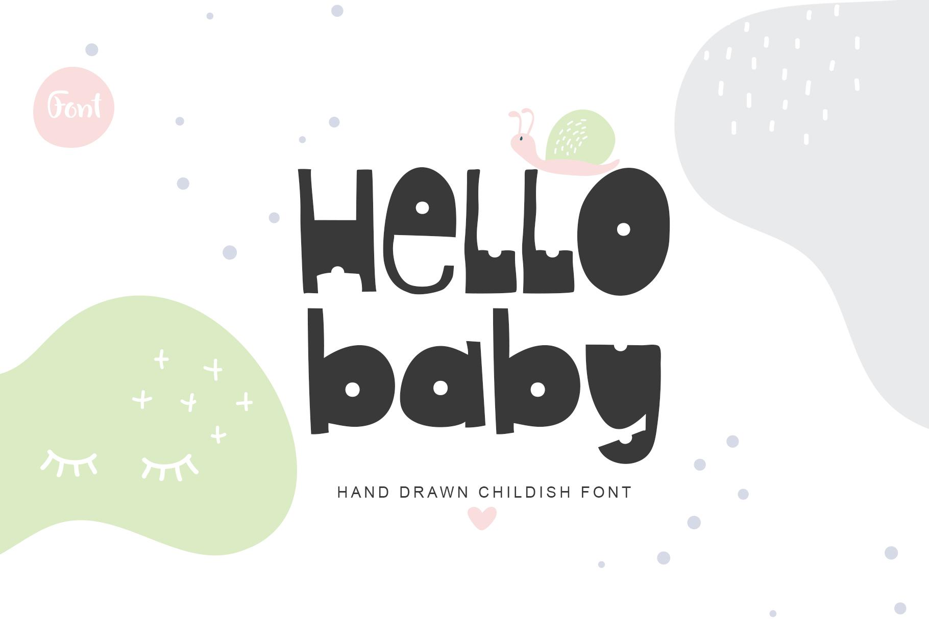 Kids Handwriting Font 2021: Hello Baby Childish Font - title01 2
