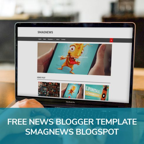 The laptop on which the Blogger Template SmagNews BlogSpot is open.