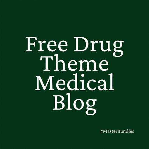 Free Drug Theme Medical Blog