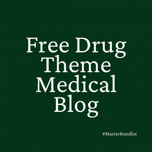 Free Drug Theme Medical Blog