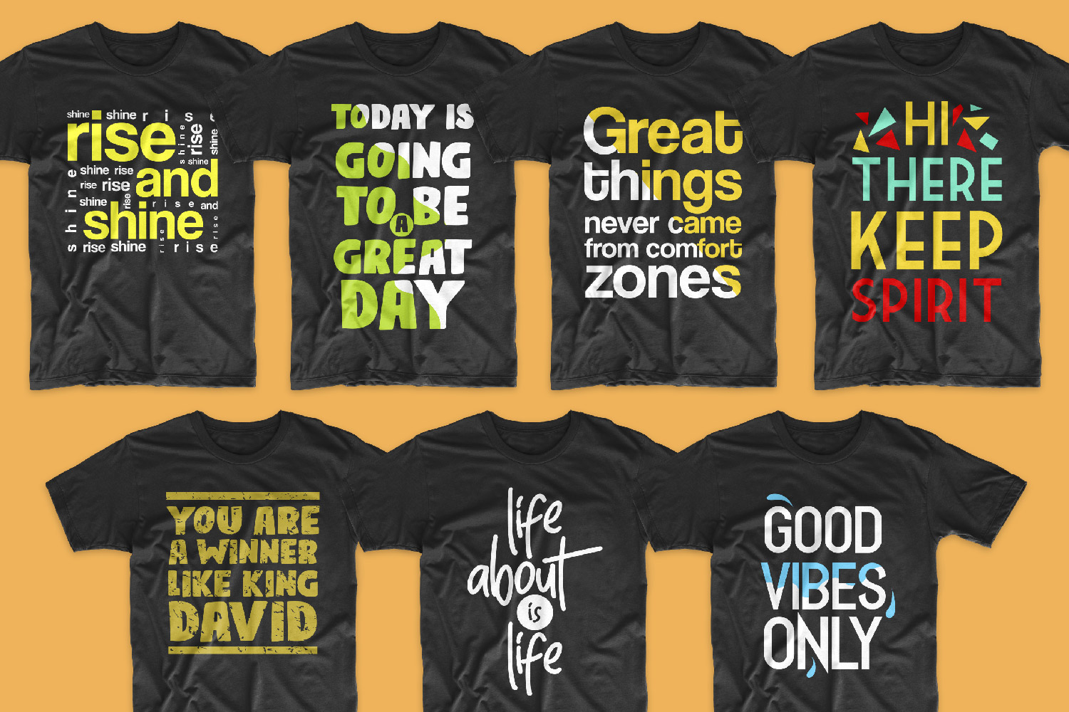Black T-shirts with big motivating phrases.