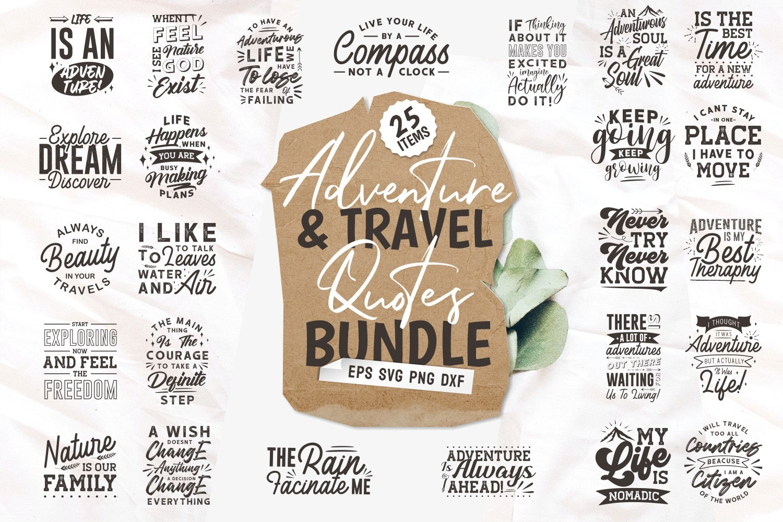Adventure and travel quotes bundle.Quote Designs.