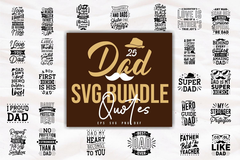 Dad quotes svg bundle.Quote Designs.