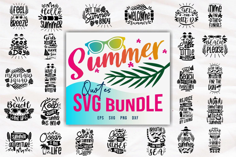 Summer svg bundle.Quote Designs.