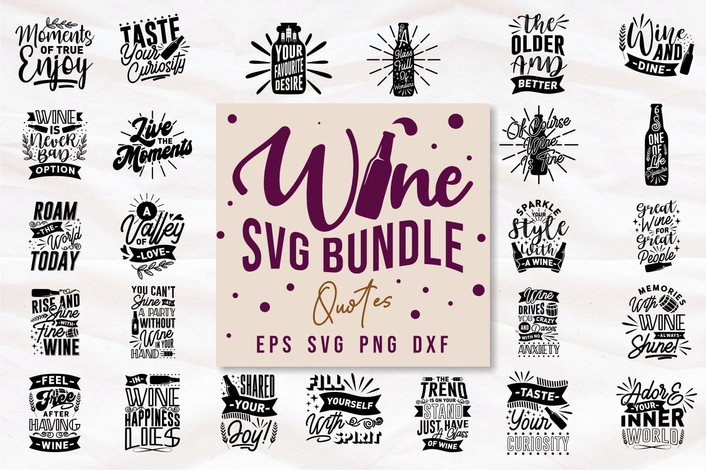 Wine svg bundle.Quote Designs.