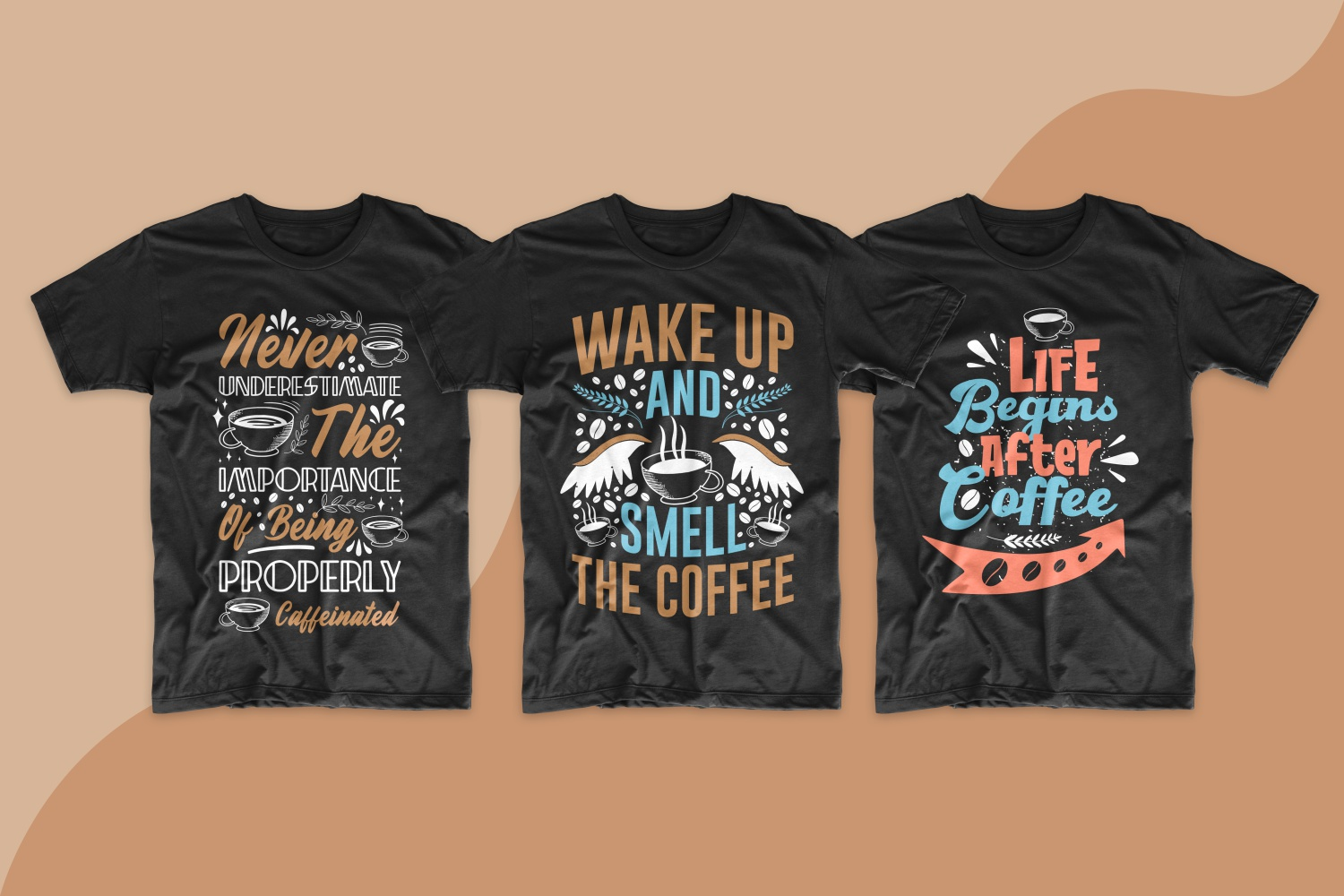 Black T-shirts about the importance of coffee.
