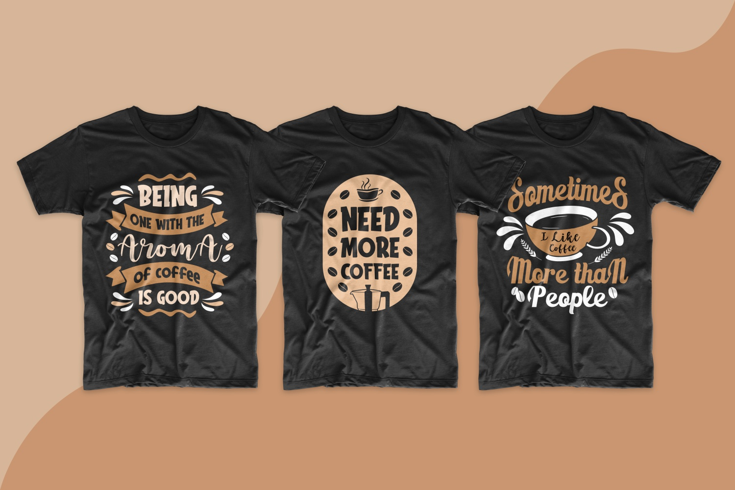 Dark T-shirts with coffee-colored lettering.