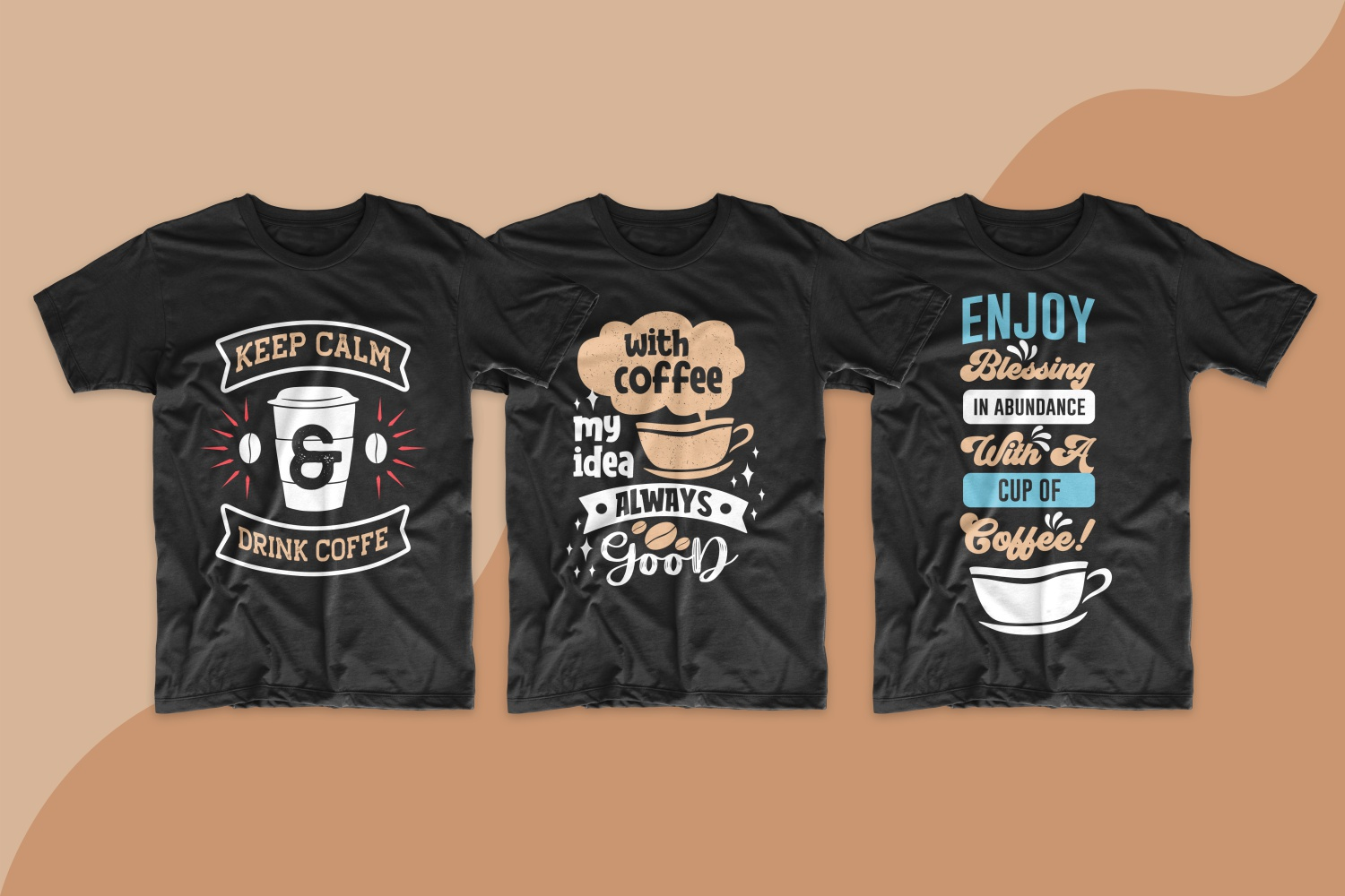 Three black T-shirts with coffee quotes and a beautiful illustration.