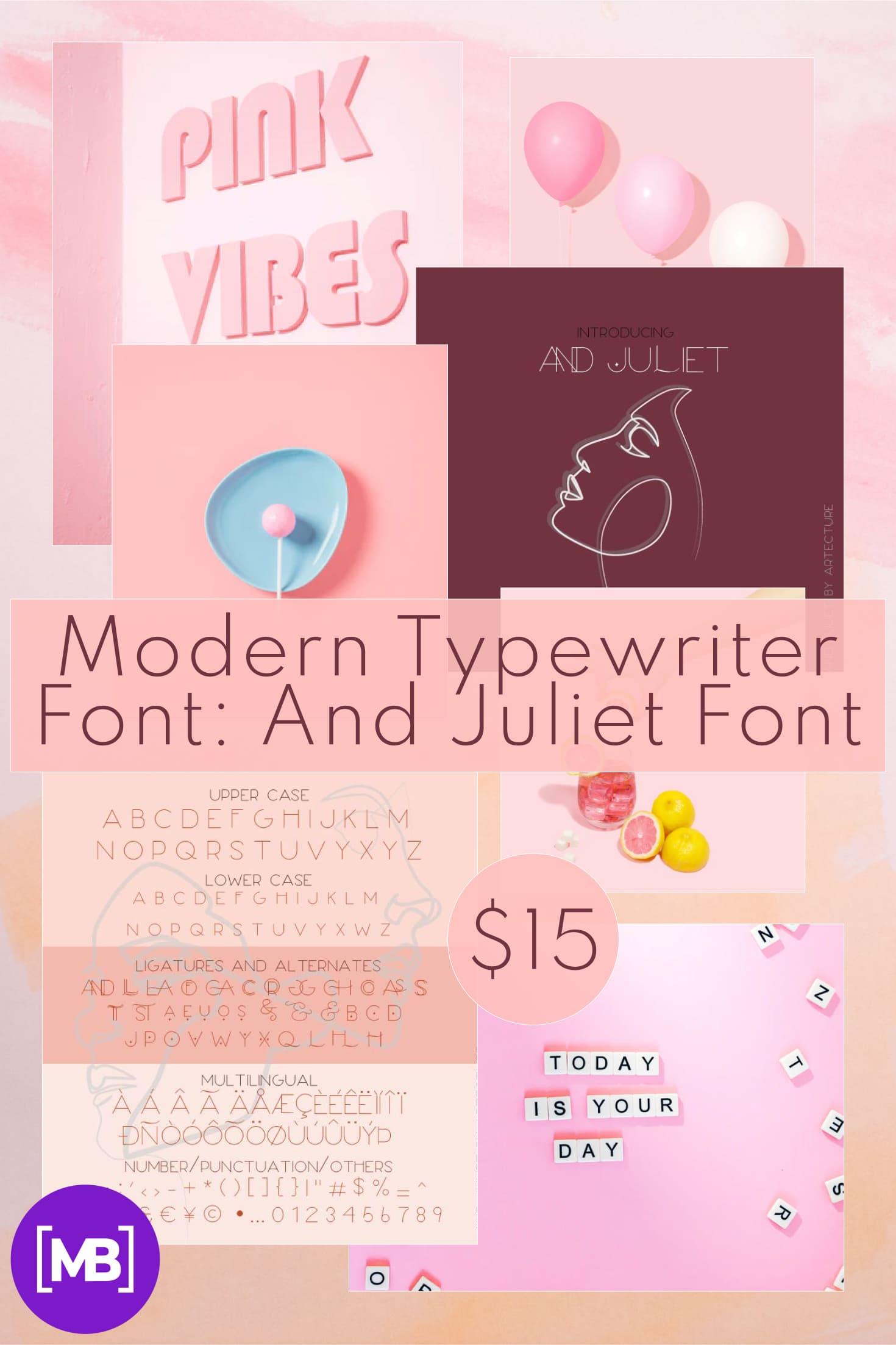 Pinterest Image: Modern Typewriter Font: And Juliet  Font.