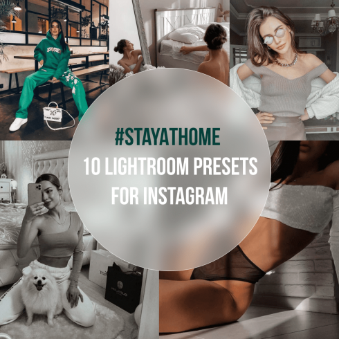 #StayAtHome 10 Lightroom Presets for Instagram.