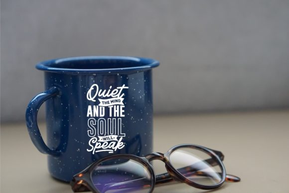 Meditation Quotes on a blue cup.