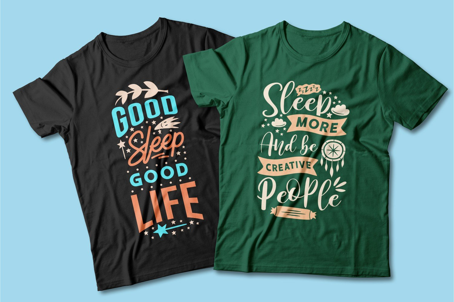 Two T-shirts - black and green with the words about sleep.