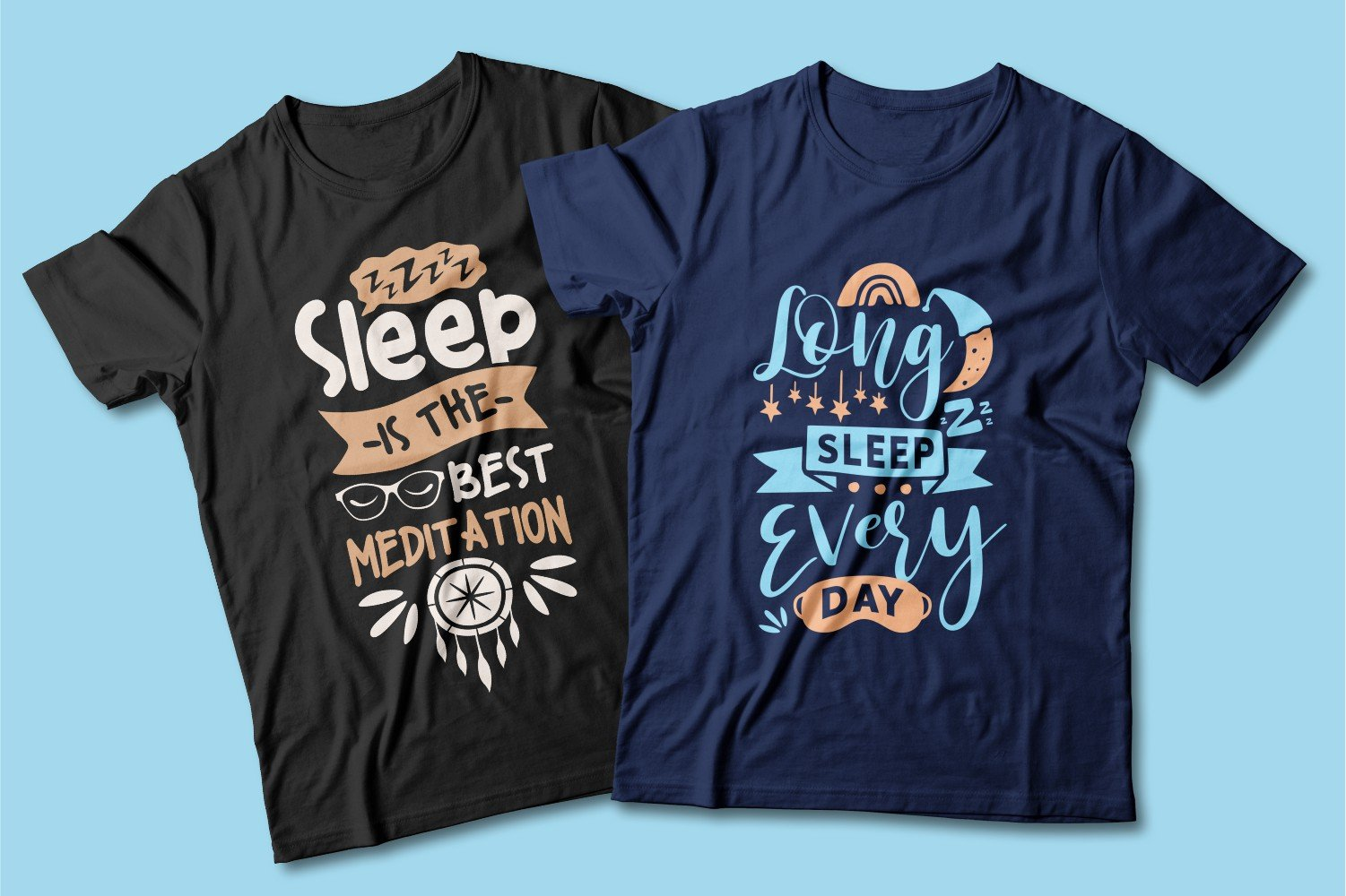 Blue and black T-shirts with short words about sleep in a beautiful font.