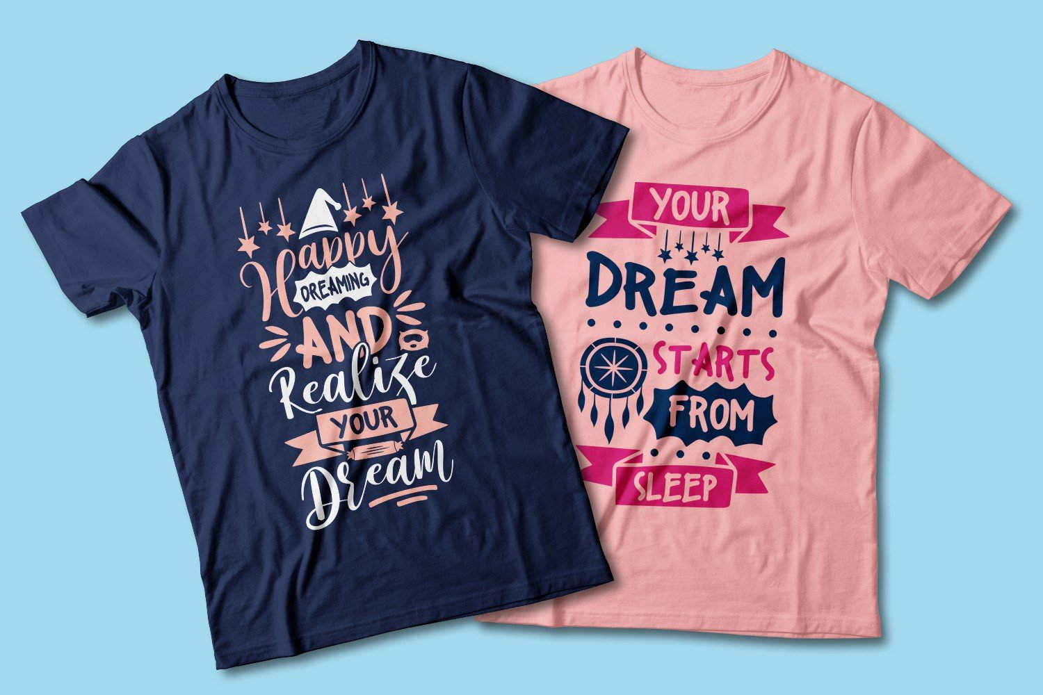 Blue and pink T-shirts with dreamcatcher graphics and captions.