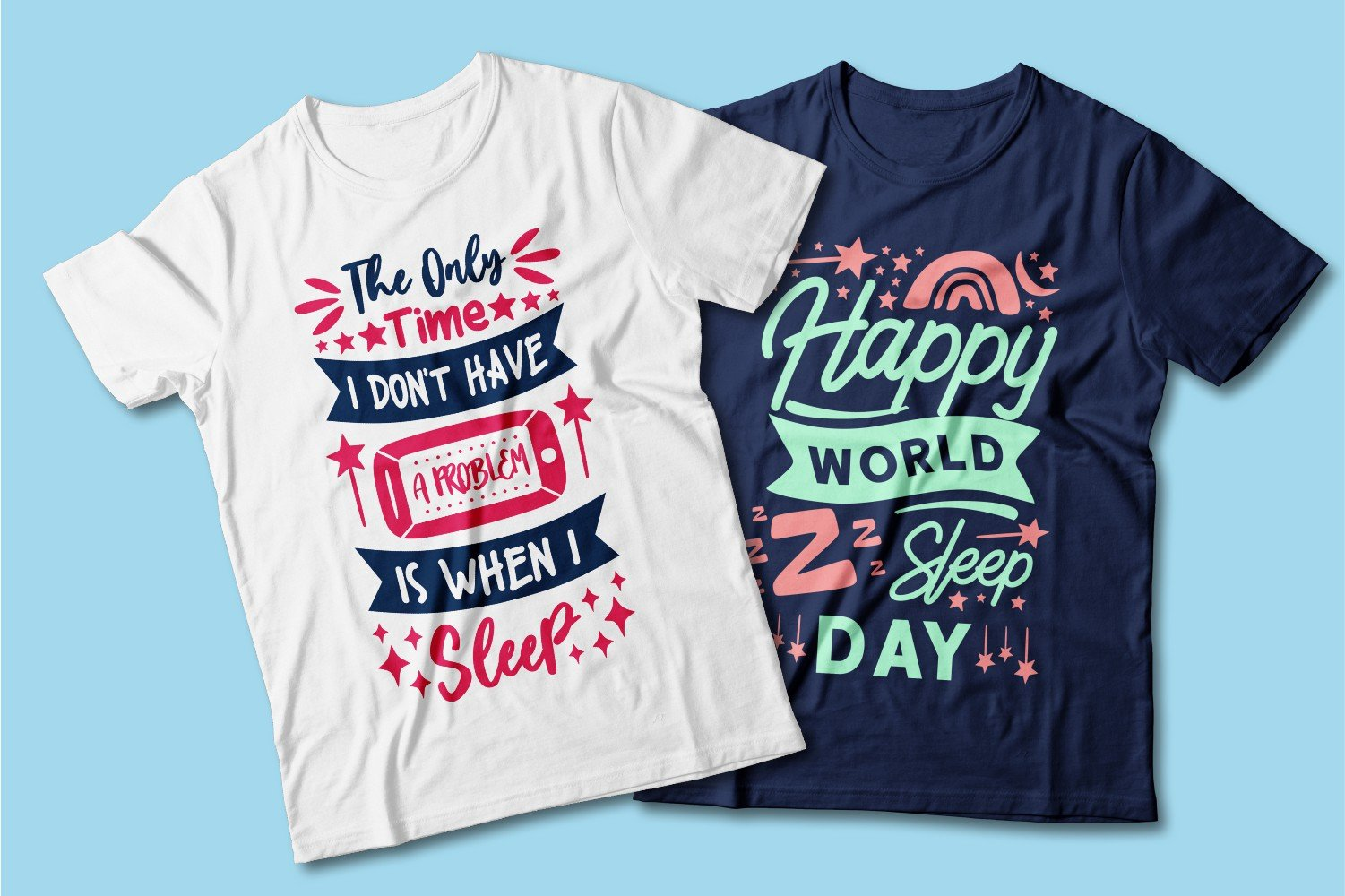 White and blue T-shirts with multi-colored lettering.