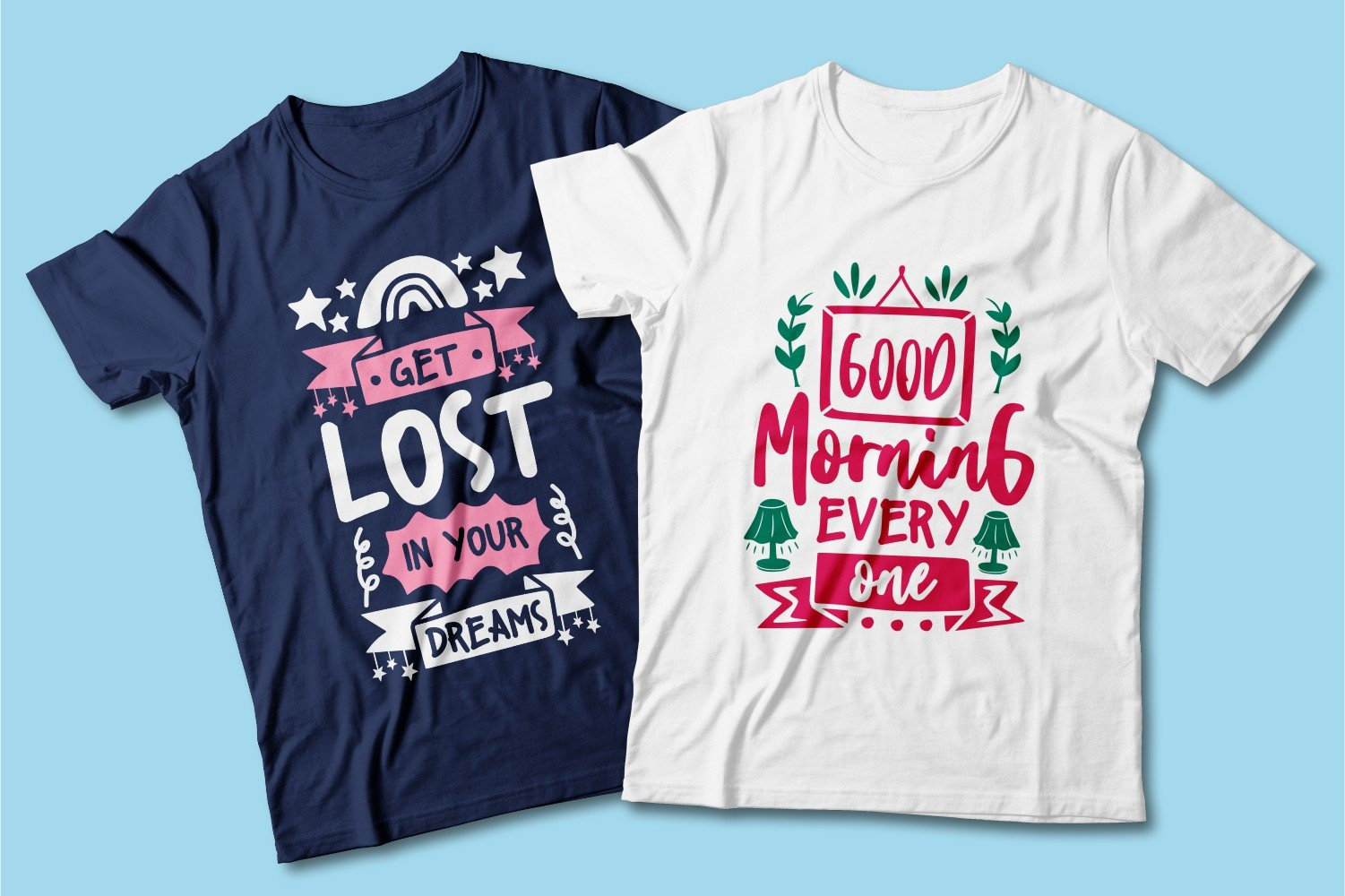 Blue and white T-shirts with beautiful lettering.