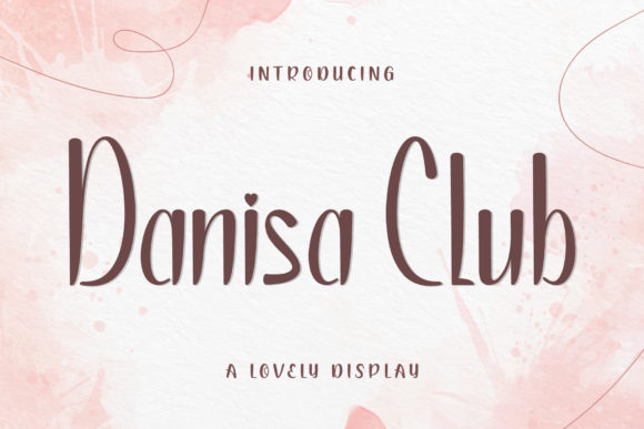General view of the font. Danisa-Club-Fonts.