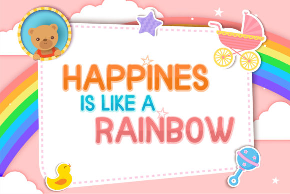 A very joyful picture with a rainbow, a teddy bear and a toy.