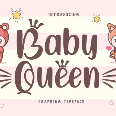 Baby Queen Cartoon Font. Example.
