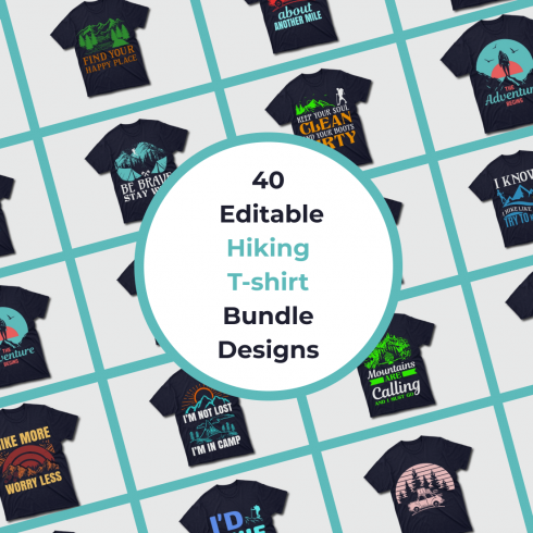 1 40 Editable Hiking T shirt Bundle Designs
