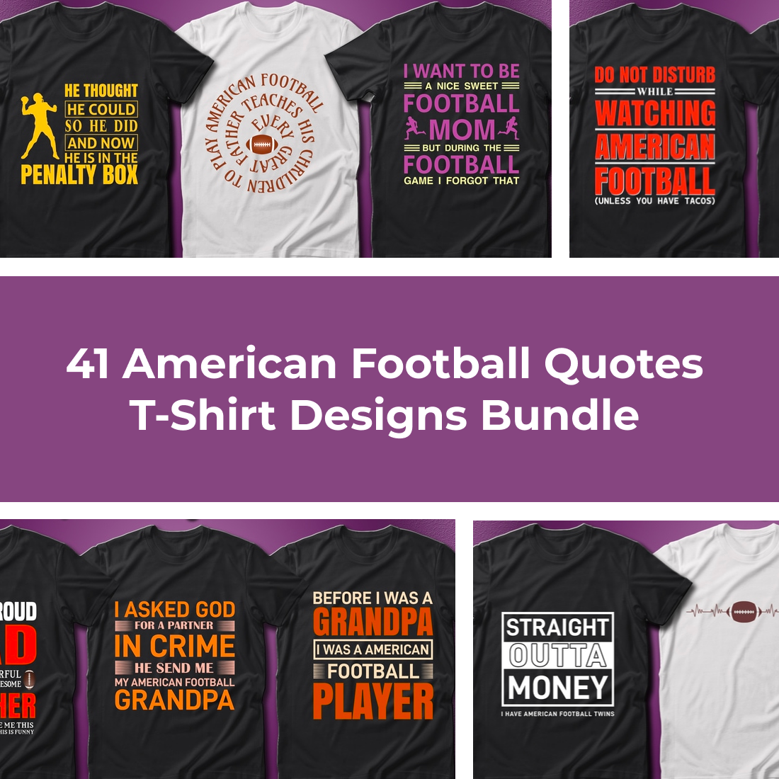 1 41 American Football Quotes T Shirt Designs Bundle