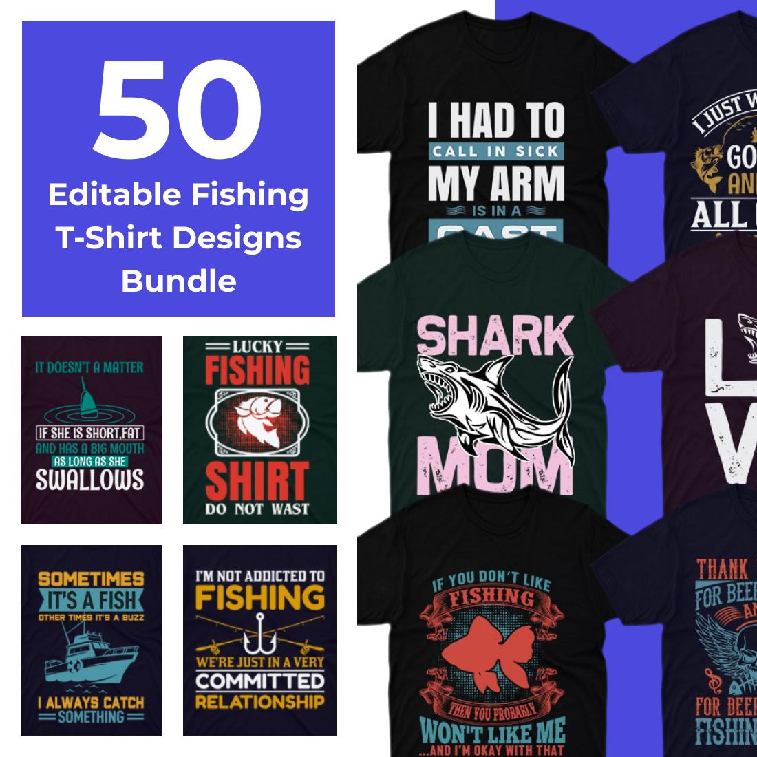 50 Editable Fishing T Shirt Designs Bundle cover.