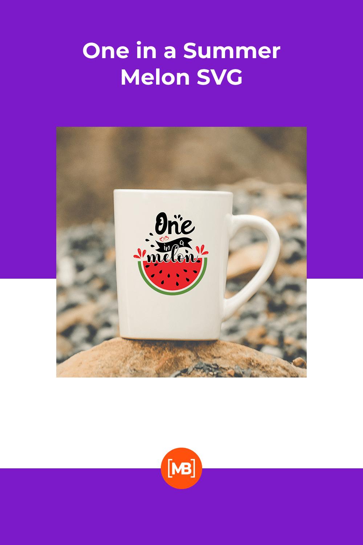 One in a Summer Melon SVG - MasterBundles - Pinterest Collage Image.