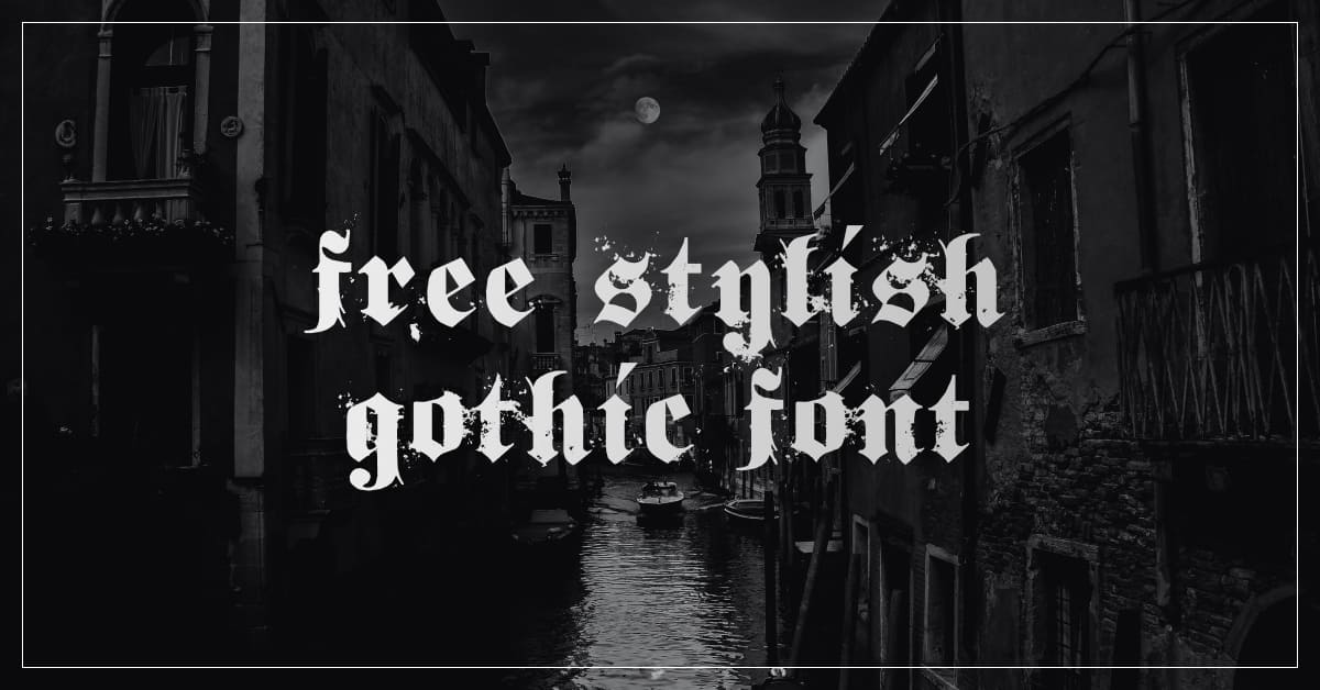 Free Stylish Gothic Font Cover.