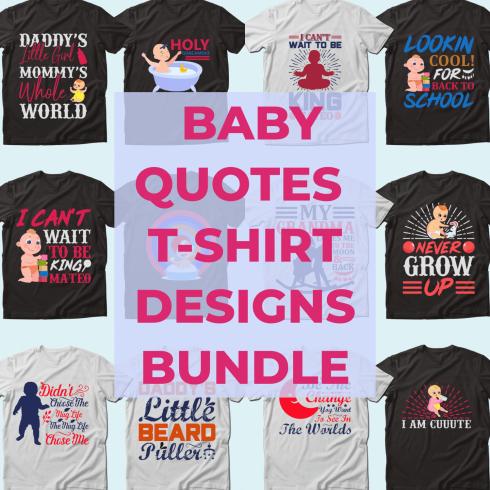 Trendy 20 Baby Quotes T-shirt Designs Bundle by MasterBundles.