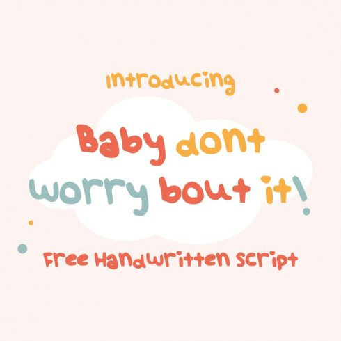 Baby dont worry - worry free font Collage image by MasterBundles.