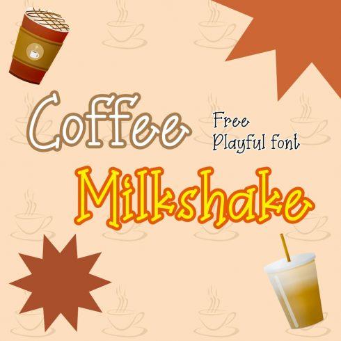 Playful Coffee Milkshake font free Main Cover image by MasterBundles.