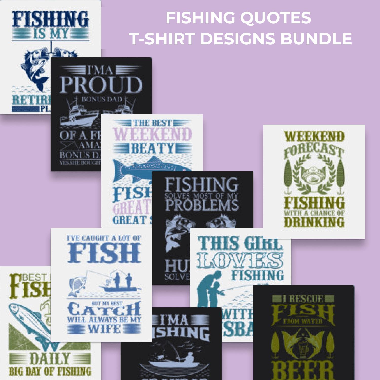 20 Fishing Quotes T-shirt Designs Bundle by MasterBundles.