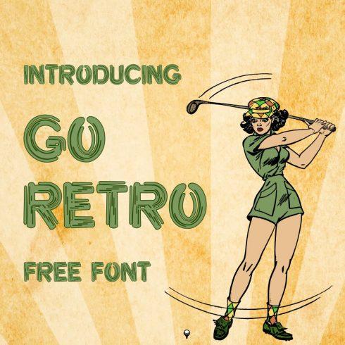 Go Retro - retro font free Cover collage image by MasterBundles.