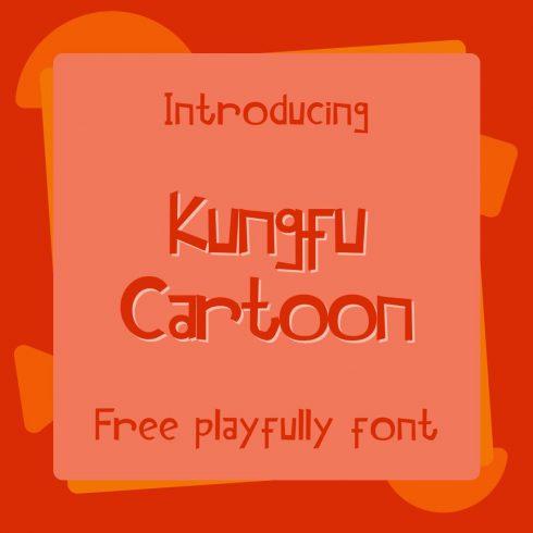Kungfu Cartoon - kung font free Main Collage image preview by MasterBundles..