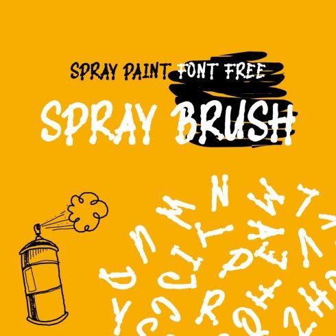 Spray Brush - spray paint font free Cover image by MasterBundles.
