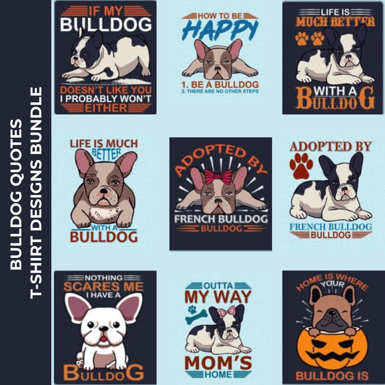 Trendy 20 Bulldog Quotes T-shirt Designs Bundle.