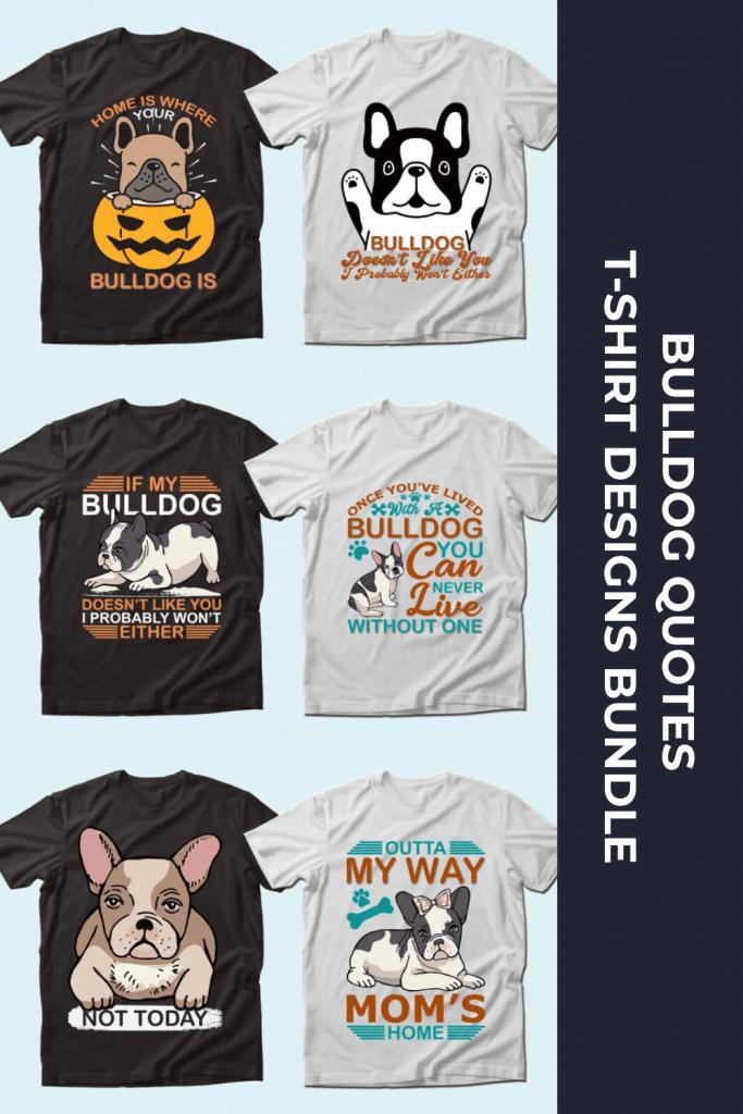 Trendy 20 Bulldog Quotes T-shirt Designs Bundle by MasterBundles Pinterest Collage Image.