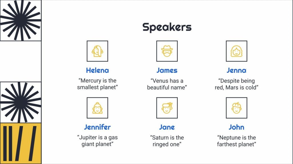 Slide to introduce the speakers of the event or your team.